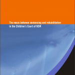 Research Monograph 26 Cover - The Nexus between Sentencing and Rehabilitation in the Children's Court of NSW