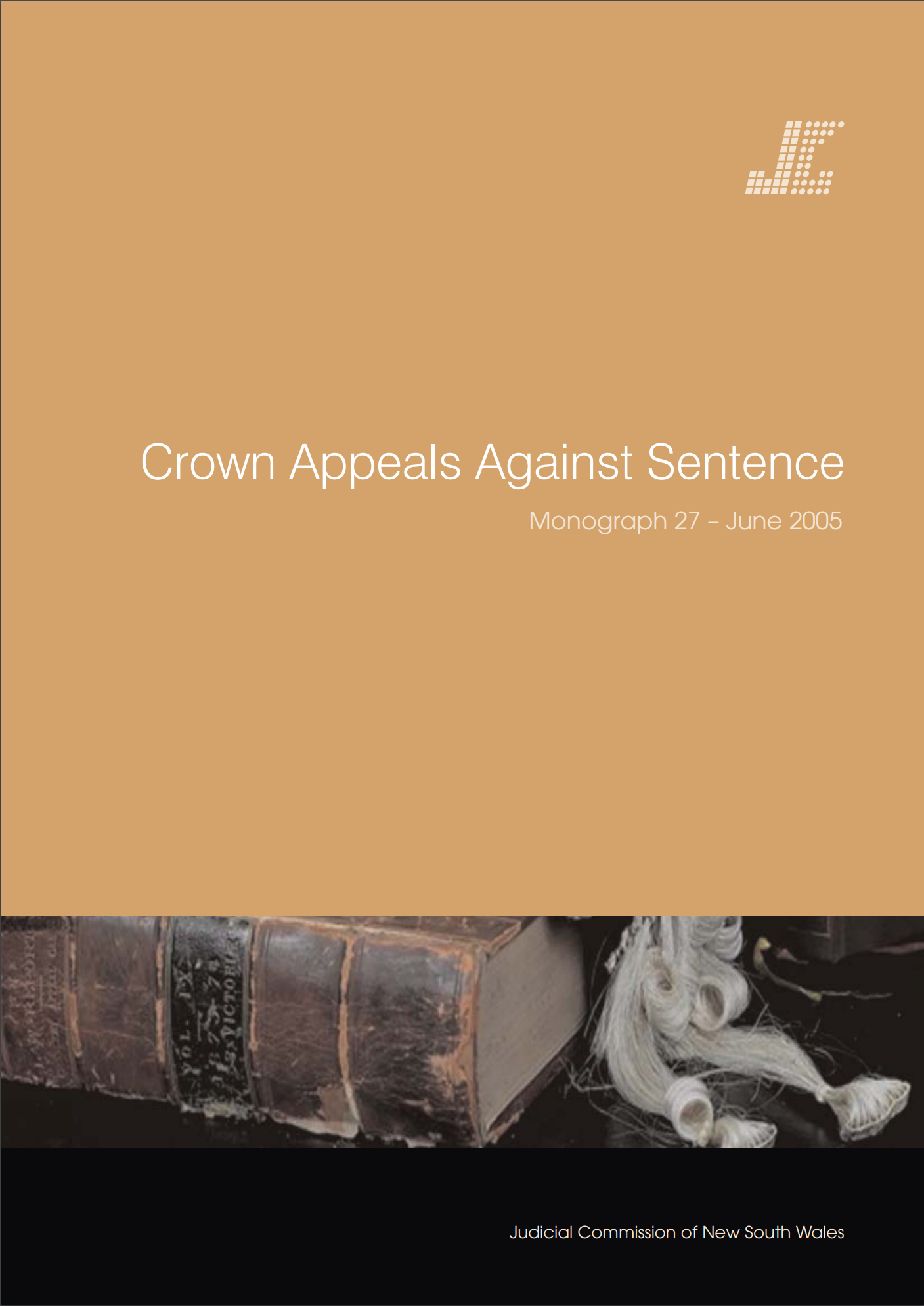 Research Monograph 27 Cover - Crown Appeals Against Sentence