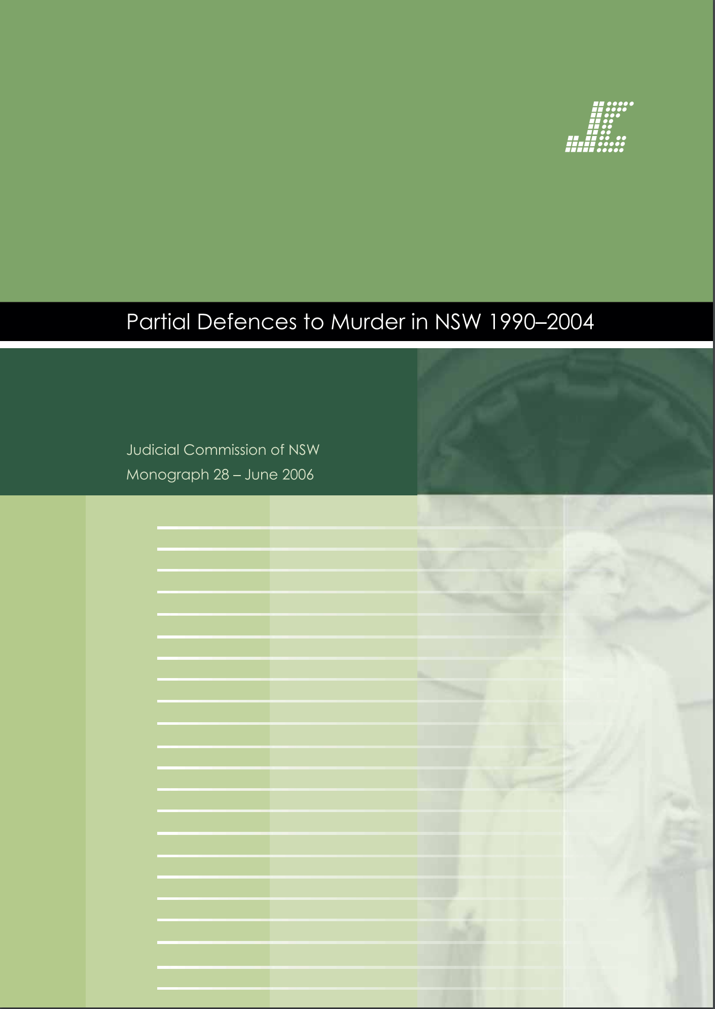 Monograph 28 Cover - Partial Defences To Murder In NSW 1990-2004