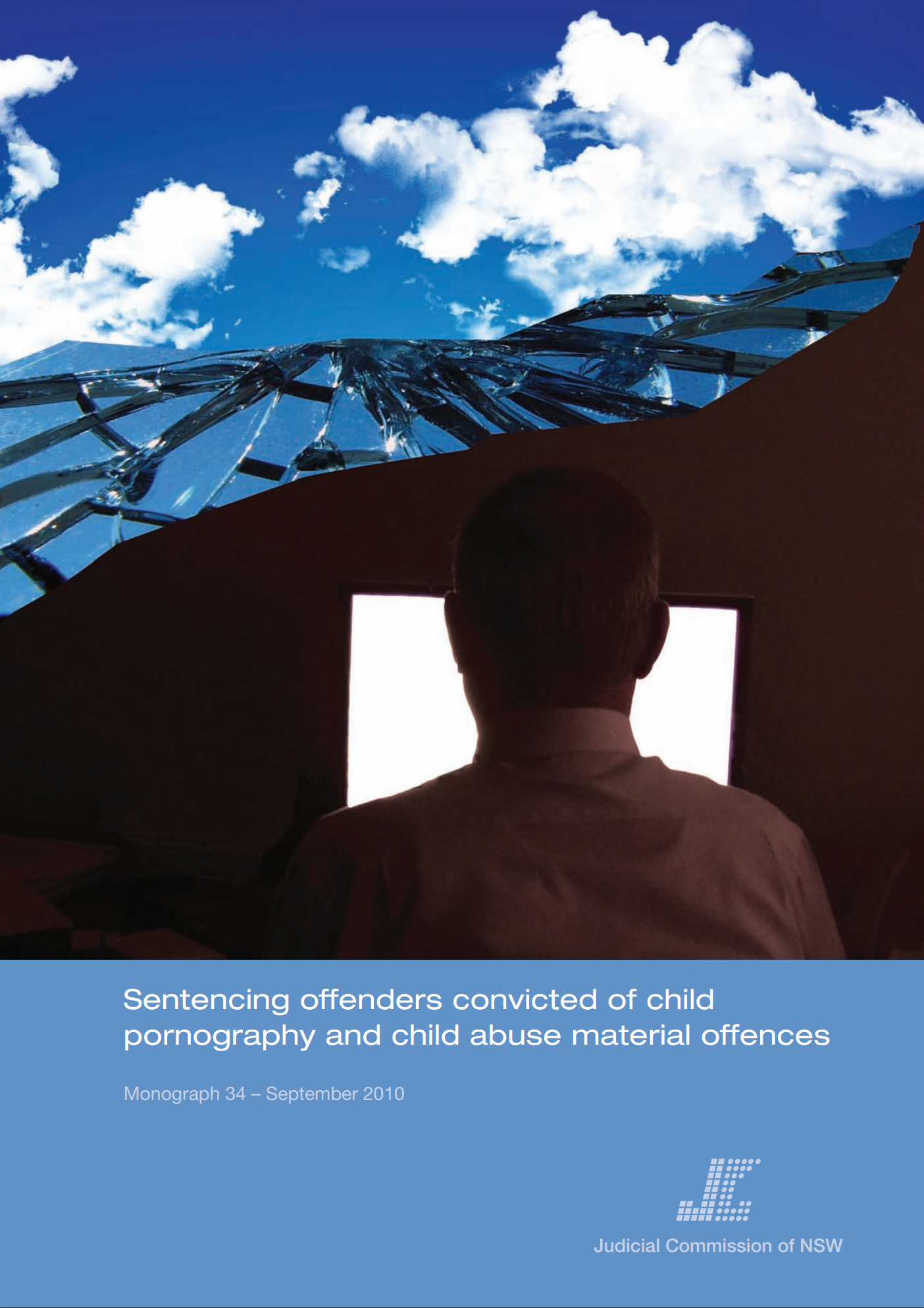Research Monograph 34 Cover - Sentencing offenders convicted of child pornography and child abuse material offences