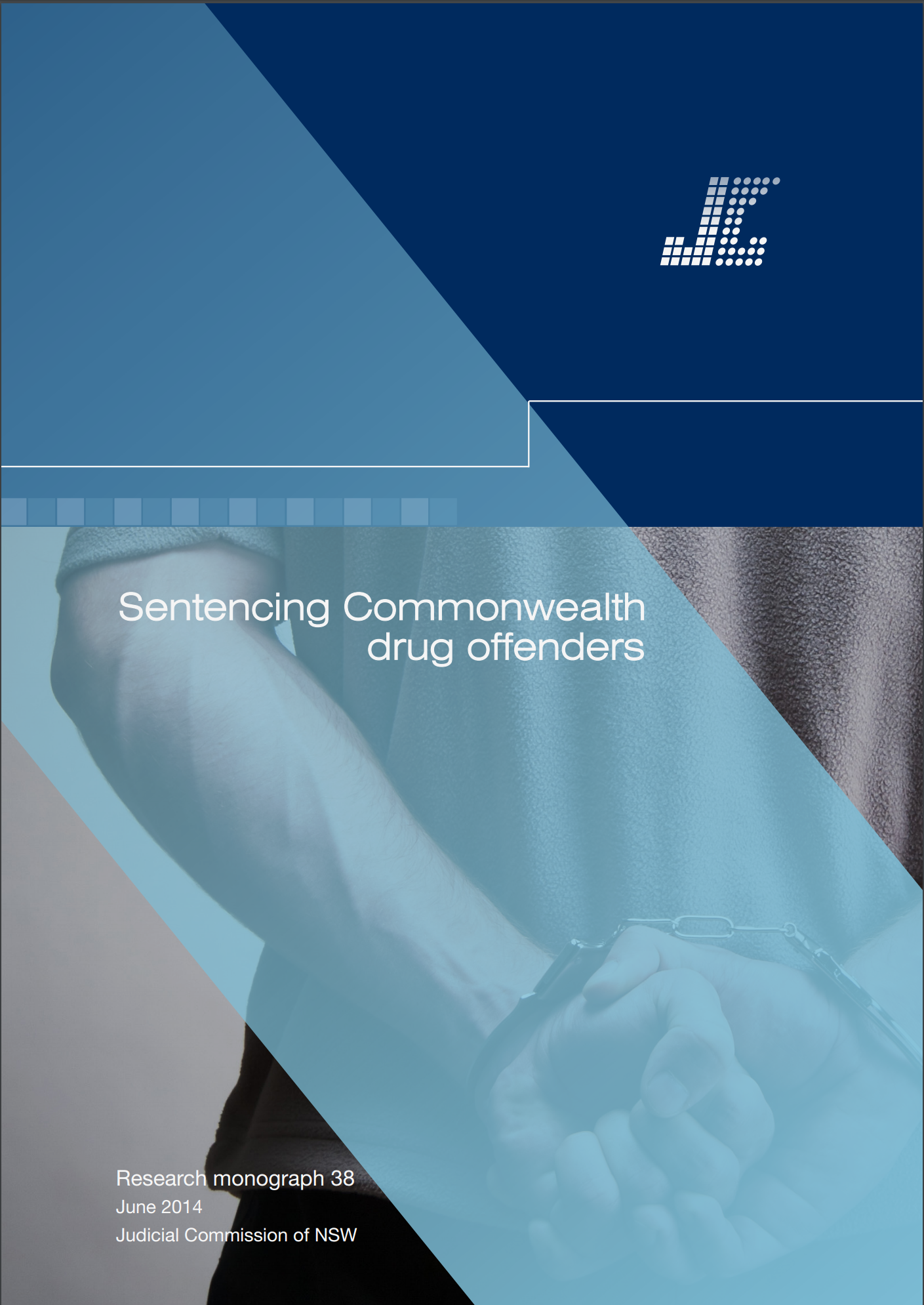 Research Monograph 38 Cover - Sentencing Commonwealth Drug Offences
